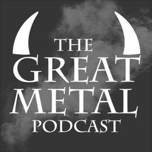 The Great Metal Podcast