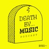 Death By Music Podcast artwork