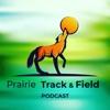 Prairie Track & Field Podcast artwork