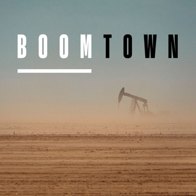 Boomtown:Imperative Entertainment and Texas Monthly / Westwood One Podcast Network