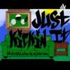 Just Kickin It artwork
