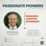 Managing Cognitive Impairment with Dirk Soenksen