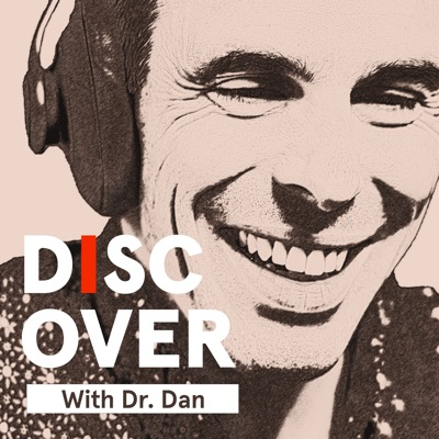 Discover with Dr. Dan   Proactive Health