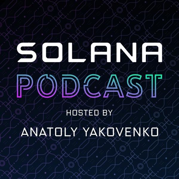 The Solana Podcast