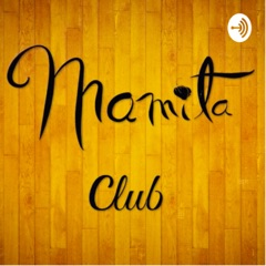 Mamita Club by Gwendolyn Stephenson