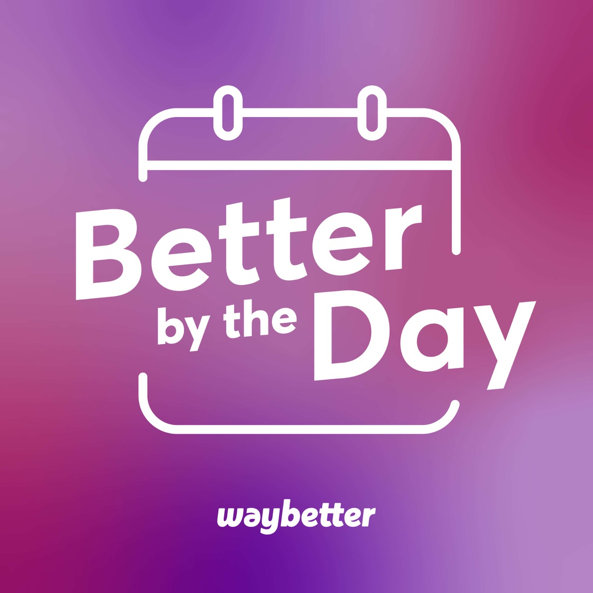 Better by the Day