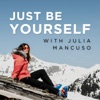 Just Be Yourself with Julia Mancuso artwork