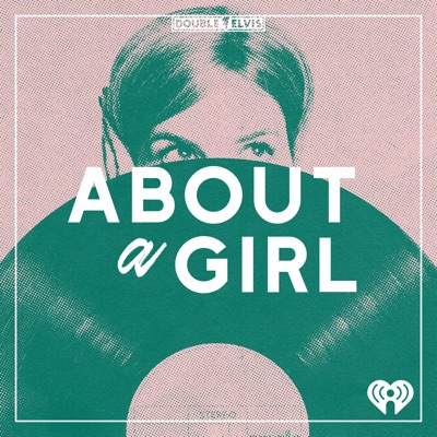 About A Girl:Double Elvis & iHeartRadio