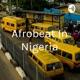 Afrobeat In Nigeria