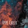 Hype Check artwork