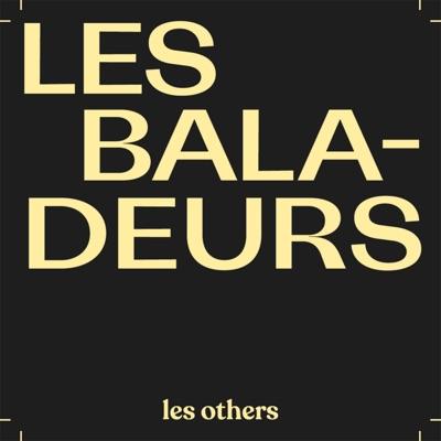 Les Baladeurs:Les Others
