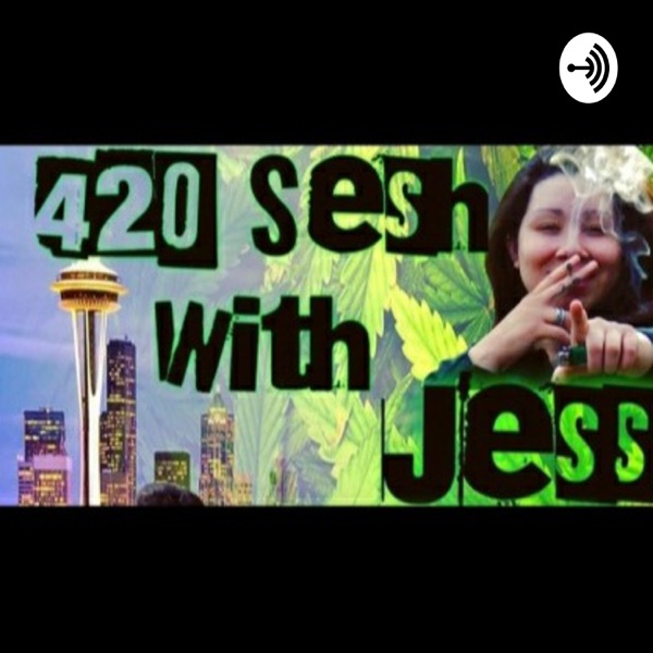 420 Sesh With Jess