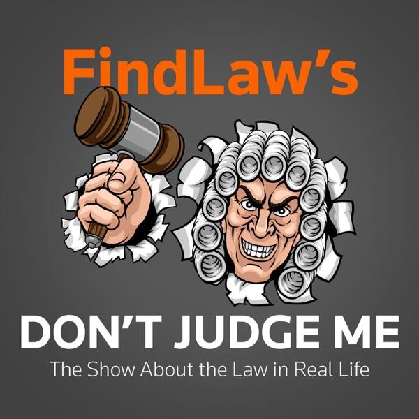 FindLaw's Don't Judge Me Artwork