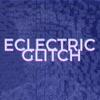 Eclectric Glitch artwork