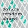🖌Jana's random show!🖍 artwork