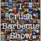 I Crush Barbecue Show