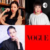 VOGUE JAPAN Podcast [ 壇蜜のビューティー・アドバイス更新中 ] - VOGUE JAPAN