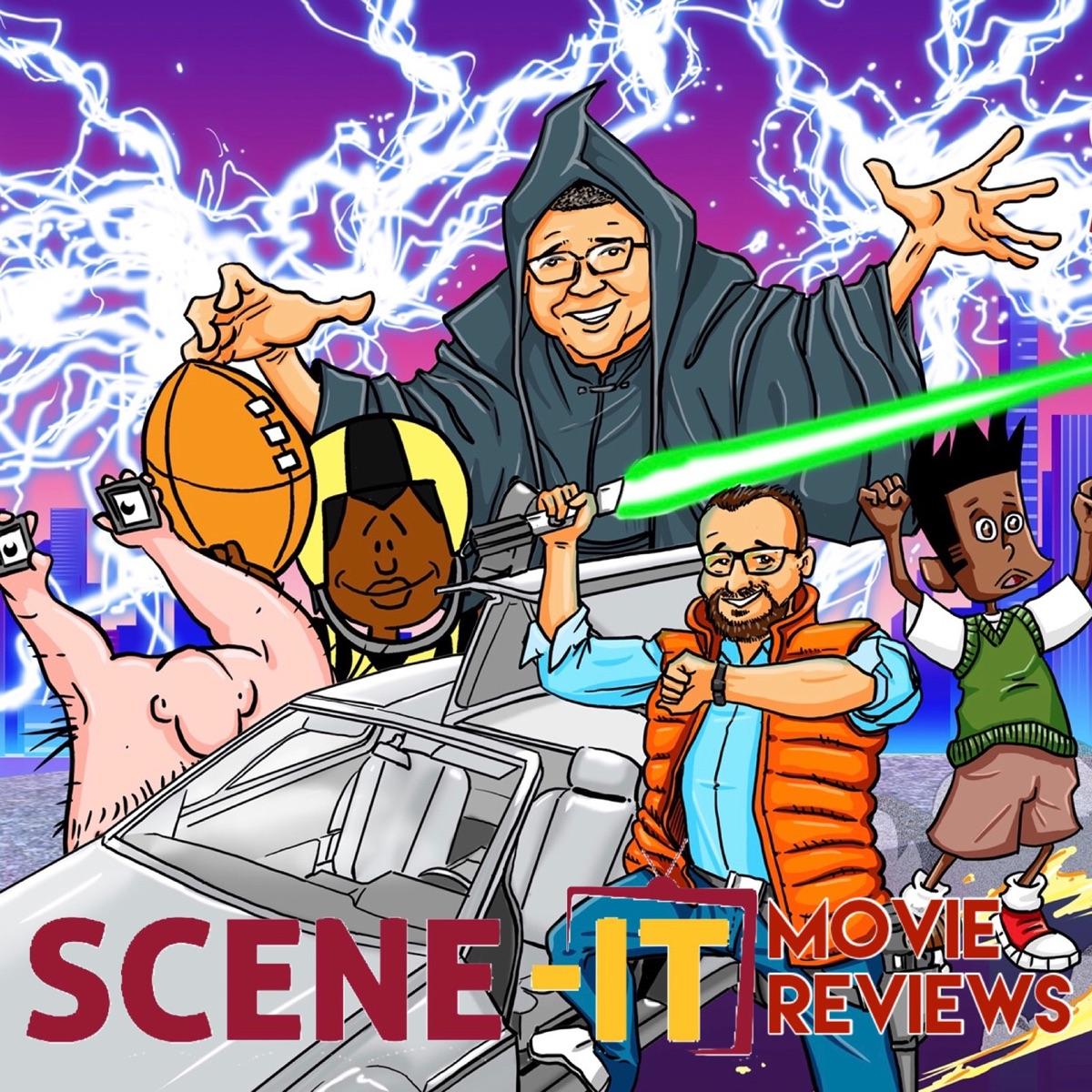 Scene It Movie Reviews Podcast Podtail