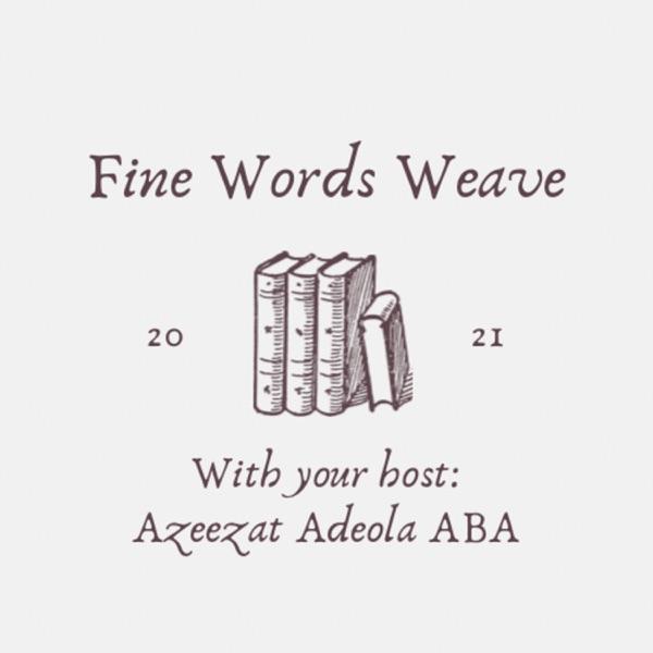 Fine Words Weave Artwork
