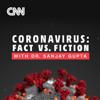 Coronavirus: Fact vs Fiction - CNN