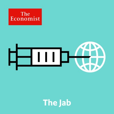 The Jab from Economist Radio:The Economist