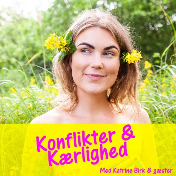 Konflikter og Kærlighed med Katrine Birk podcast show image