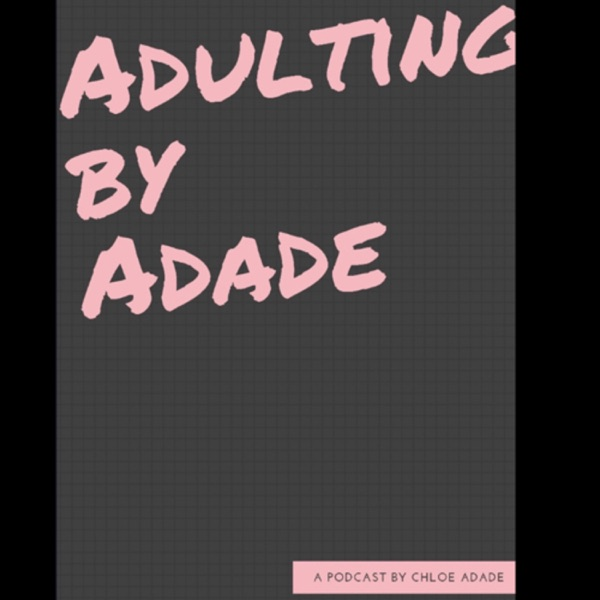 ADULTING BY ADADE