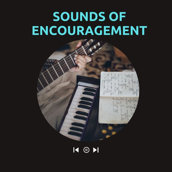 Sounds of Encouragement