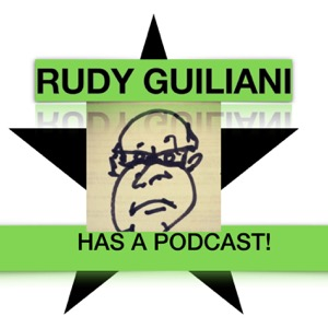 Rudy Guiliani has a Podcast