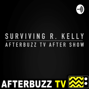 Surviving R. Kelly Reviews & After Show - AfterBuzz TV