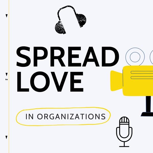 SpreadLove In Organizations Artwork