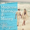 Medicine, Marriage & Money artwork