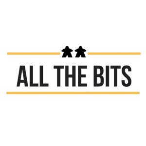 All The Bits Board Game Podcast