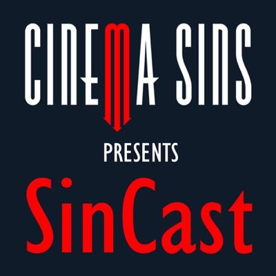 SinCast - Presented by CinemaSins:CinemaSins