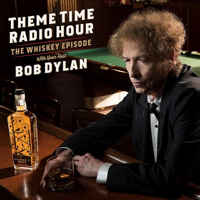 Theme Time Radio Hour with your host Bob Dylan:Bob Dylan