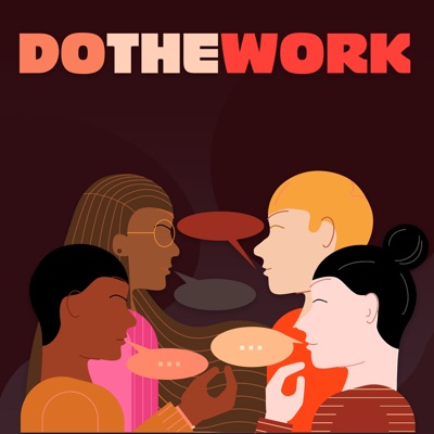 Do The Work:Three Uncanny Four