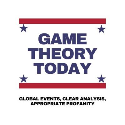Game Theory Today with Eric Garland:Eric Garland, Starburns Audio LLC
