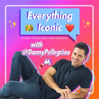 Everything Iconic with Danny Pellegrino:Danny Pellegrino