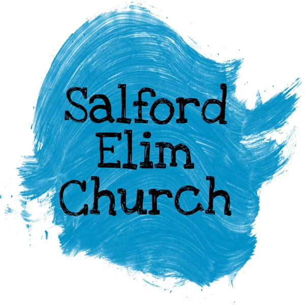 Sermons @ Salford Elim Church