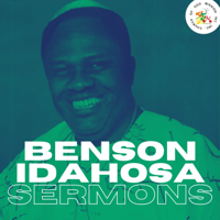 Benson Idahosa Sermons