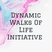 Dynamic Walks Of Life Initiative 🌹