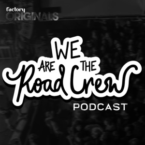 We Are The Road Crew Podcast