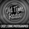 Casey, Crime Photographer | Old Time Radio