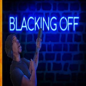 BLACKING OFF