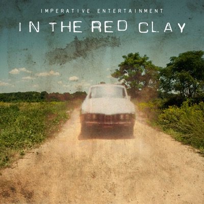 In the Red Clay:Imperative Entertainment