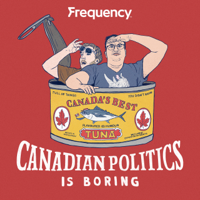Canadian Politics is Boring