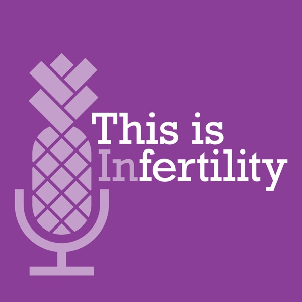 This is Infertility