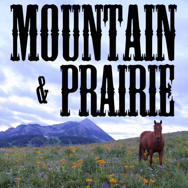 Mountain & Prairie with Ed Roberson