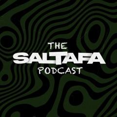 The Saltafa Podcast
