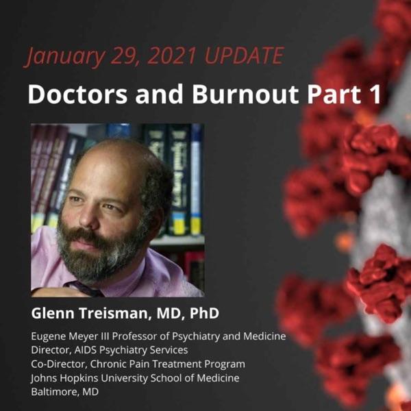 UPDATE 1/29/21 - Doctors and Burnout Part 1 photo